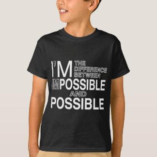 Nichts unmöglich T-Shirt
