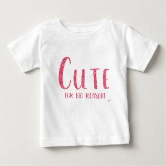 """""""Niedlich aus keinem Grund"""" Rosa-Glitter-Art-T - Baby T-shirt"""