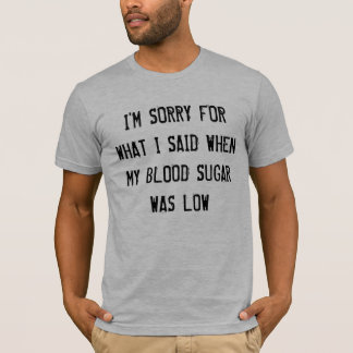 Niedriger Blutzucker T-Shirt