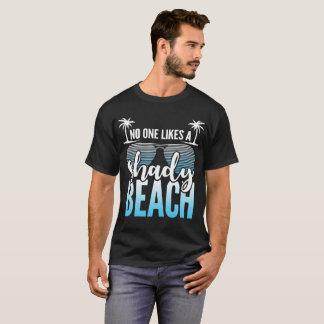 Niemand mögen einen schattigen Strand T-Shirt