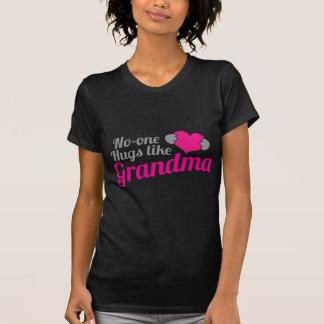 Niemand UMARMT wie Großmutter T-Shirt