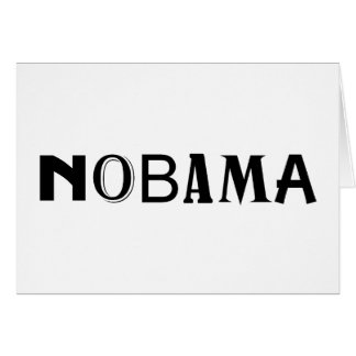 Nobama politischer T - Shirt- und Geschenkentwurf Karte