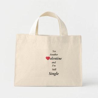 Noch einer Valentine und ich sind noch Single Mini Stoffbeutel