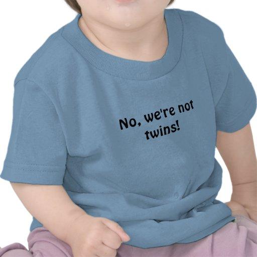 Non, nous ne sommes pas des jumeaux ! t-shirt
