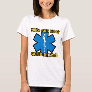 Nur die beste Arbeit in EMS T-Shirt