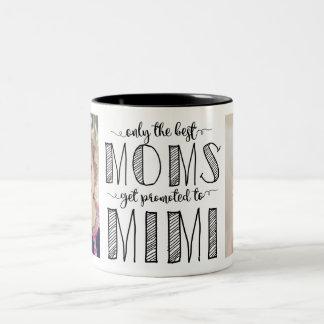 Nur die besten Mammen erhalten bis Mimi gefördert Zweifarbige Tasse