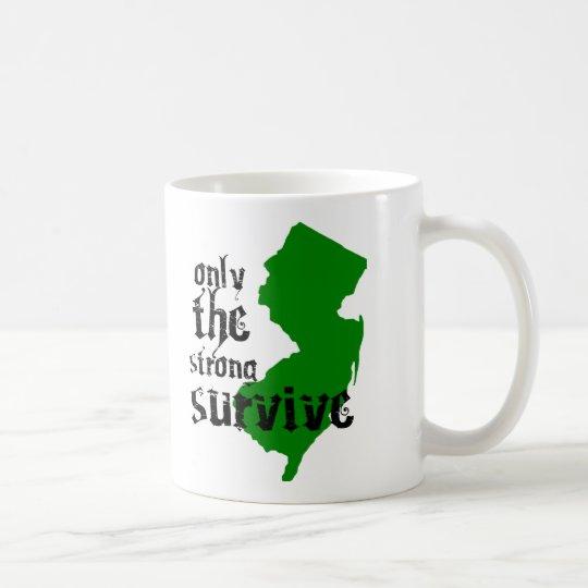 Nur die starken überleben kaffeetasse