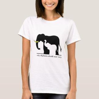 Nur Elefanten sollten Elfenbein (weißes Ver.) T-Shirt