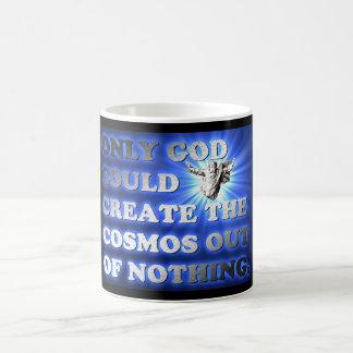Nur Gott könnte den Kosmos aus nichts heraus Kaffeetasse