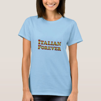 Nur Italiener-für immer - Kleidung T-Shirt