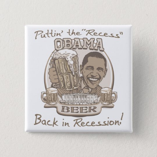 Obama-Bier-Antirezessions-Gang Quadratischer Button 5,1 Cm