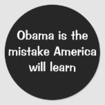 Obama is the mistake America will learn Sticker