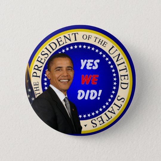 Obama - ja knöpften wir runder button 5,7 cm