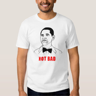 Obama nicht schlechtes meme Raserei-Gesichts-Comic Shirts