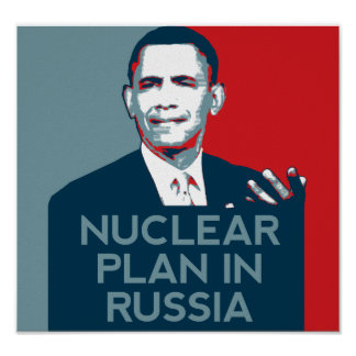 Obama-Plakat: Nukleare Pläne in Russland Poster