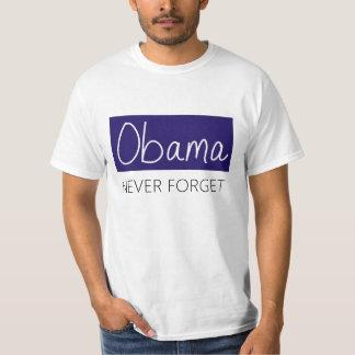 Obama--Vergessen Sie nie T-Shirt
