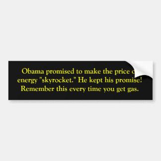 Obama verspricht höhere Gaspreise Autoaufkleber