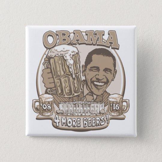 Obama vier weitere Biere Quadratischer Button 5,1 Cm