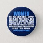 Obama-Zitat der Frauen die Rechte Runder Button 5,1 Cm