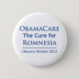 Obamacare ist die Heilung für Romnesia! Runder Button 5,7 Cm