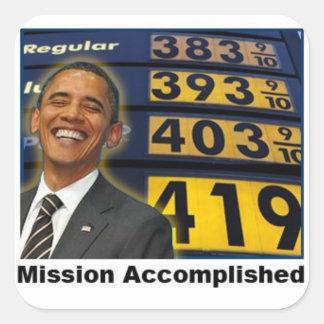 Obamas emporschnellende Gaspreise Quadratischer Aufkleber