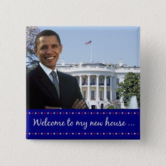 Obamas neues Haus - quadratischer Knopf Quadratischer Button 5,1 Cm