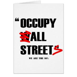 Occupy Wall Street alle Straßen sind wir die 99% Grußkarte