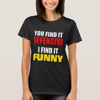 Offensive gegen lustiges T-Shirt
