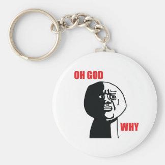Oh Gott warum - Keychain Standard Runder Schlüsselanhänger