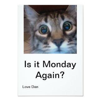 Oh kein, sein Montag wieder? Lustige Karte mit 12,7 X 17,8 Cm Einladungskarte