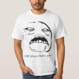 Oh süßer Jesus, der gutes Raserei-Gesicht Meme ist T-shirt