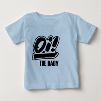 Oi! Der Baby-T - Shirt! Baby T-shirt