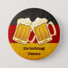 Oktoberfest Bier-Party - trinkendes Team Runder Button 7,6 Cm