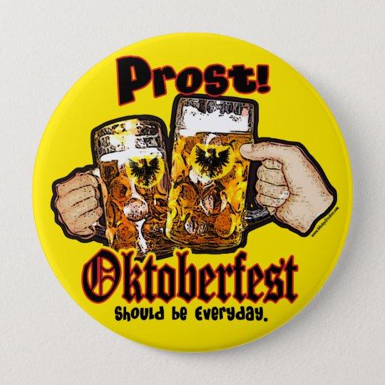 Oktoberfest sollte täglich sein runder button 10,2 cm