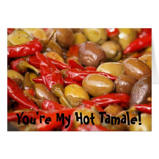Oliven jalepenos, sind Sie meine heiße gefüllte Mitteilungskarte