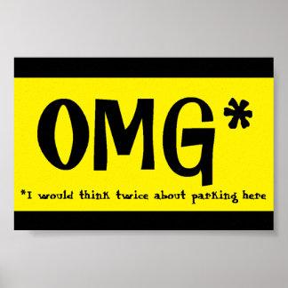 OMG Parkverbotzeichen Poster