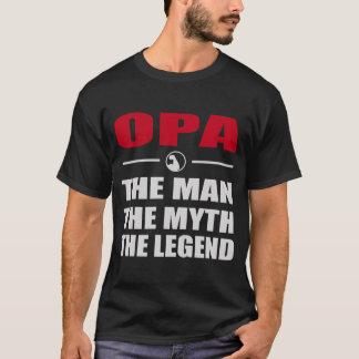 OPA DER MANN DER MYTHOS DIE LEGENDE T-Shirt