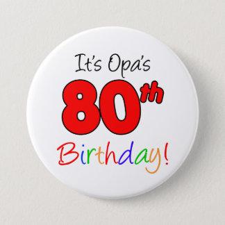 Opas 80. Geburtstags-Party-deutscher Runder Button 7,6 Cm