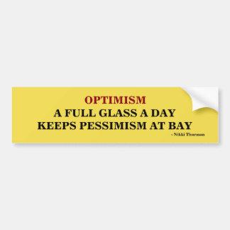 Optimismus behält Pessimismus am Autoaufkleber