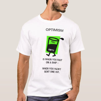 OPTIMISMUS T-Shirt