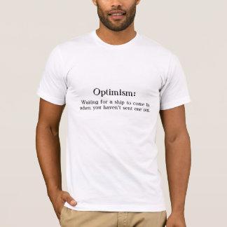 Optimismus:  Wartete ein Schiff, um in zu kommen T-Shirt