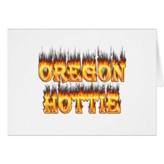 Oregon hottie Feuer und Flammen Karte