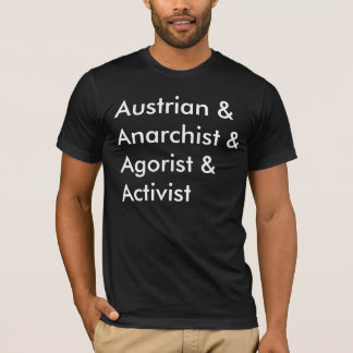 Österreichischer Anarchist Agorist Aktivist T-Shirt