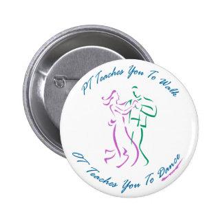 OT unterrichtet Sie zu tanzen Runder Button 5,7 Cm