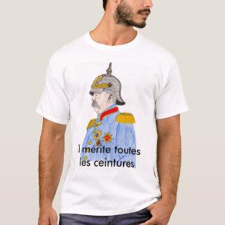 Otto von, IL mérite toutes les ceintures T-Shirt