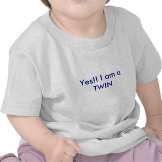 Oui ! ! Je suis un JUMEAU T-shirts