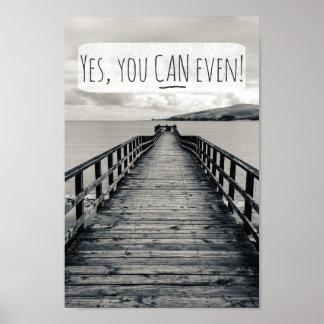 Oui, vous pouvez même citation de motivation drôle