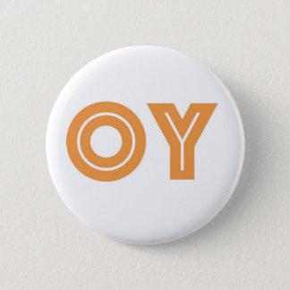 OY-Kvetchers Knopf-Jüdisches Geschenk Runder Button 5,1 Cm