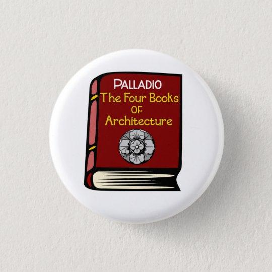 Palladio die vier Bücher des Architektur-Knopfes Runder Button 3,2 Cm