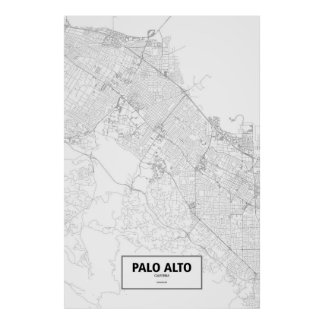 Palo Alto, Kalifornien (Schwarzes auf Weiß) Poster